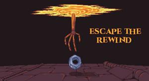 Escape the Rewind