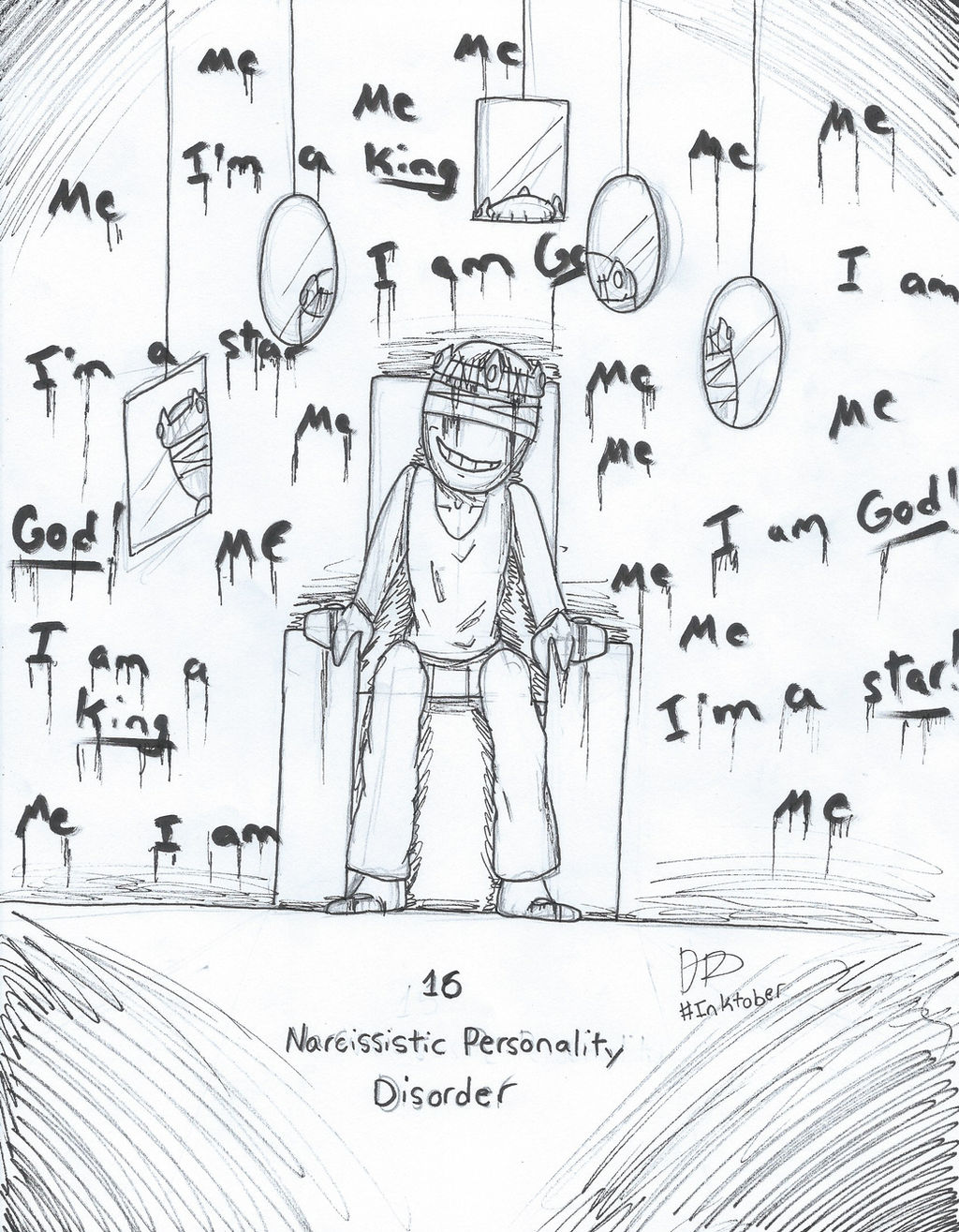 Inktober Day 16: Narcissistic Personality Disorder by
