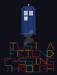 Just a friend passing through
