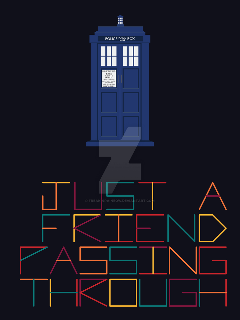 Just a friend passing through by freakinrainbow