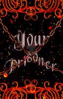 Your Prisoner by simona99