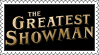 .: The Greatest Showman - Stamp :. by WateermelonQueen