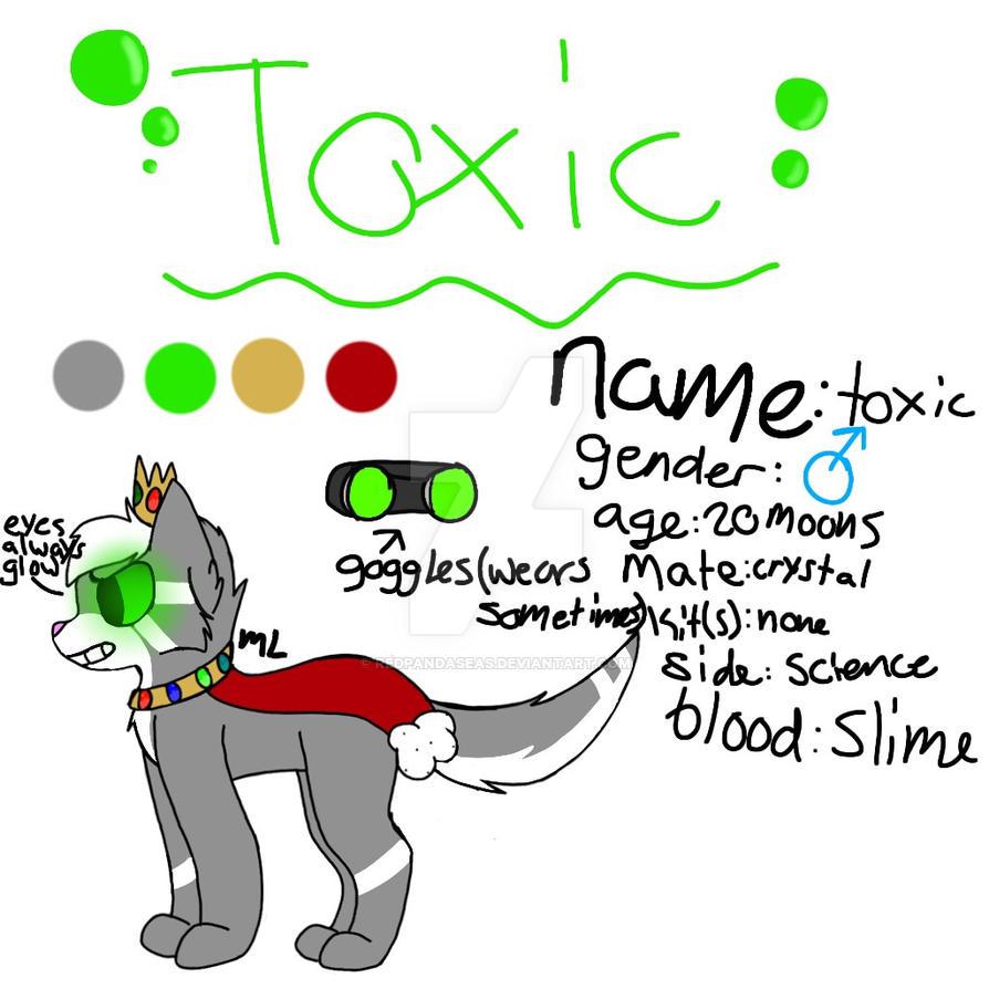 Ref:toxic by Redpandaseas