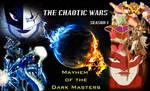 THE CHAOTIC WARS Season 1 Wallpaper