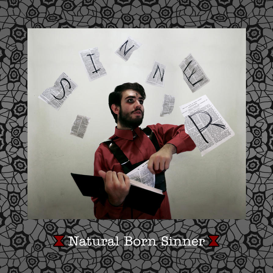 11. Natural Born Sinner by MAGVW