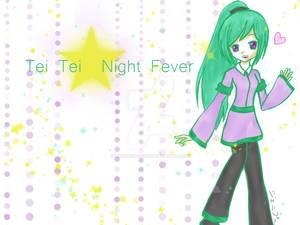 Tei Tei Night Fever