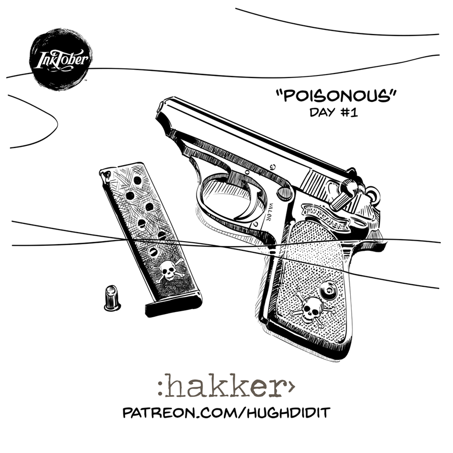 Inktober 2018 Day1-Poisonous by hughdidit