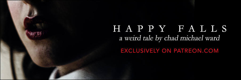 HAPPY FALLS: A Weird Tale