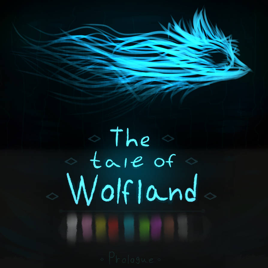 The tale of Wolfland (prologue cover)
