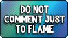 Button: Don't Comment To Flame by DoctorMLoli