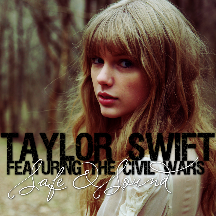 Taylor Swift ft. The Civil Wars - Safe and Sound by feel-inspired on ...