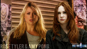 Rose Tyler and Amy Pond Poster