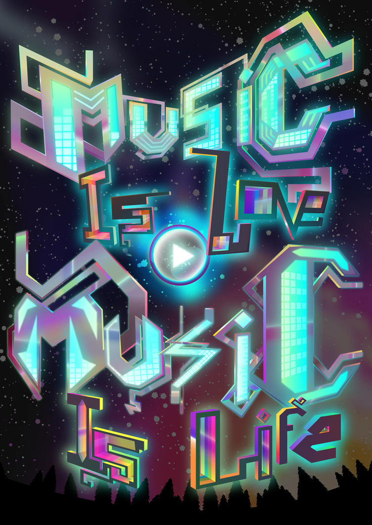 Music is Love, Music is Life by ChrisJ-Alejo