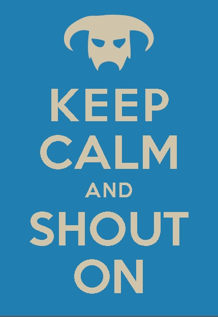 Skyrim: Keep Calm and Shout On by 2great4u
