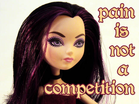 Pain is not a Competition