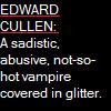 Define Edward Cullen by erana