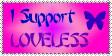 I Support Loveless by erana