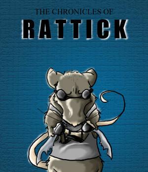 Chronicles of Rattick: Rattick