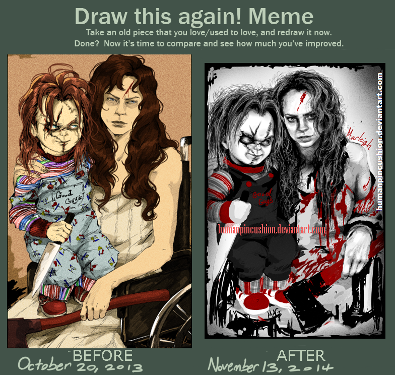 Meme: Before and After - Nica and Chucky by HumanPinCushion