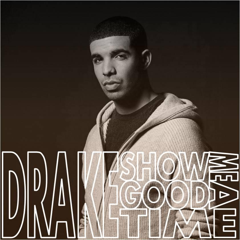 Nice For What Drake Download 2: Show Me A Good Time By Cyborobin On DeviantArt