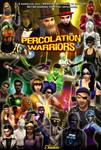 Percolation Warriors Poster (Infinity War-style)