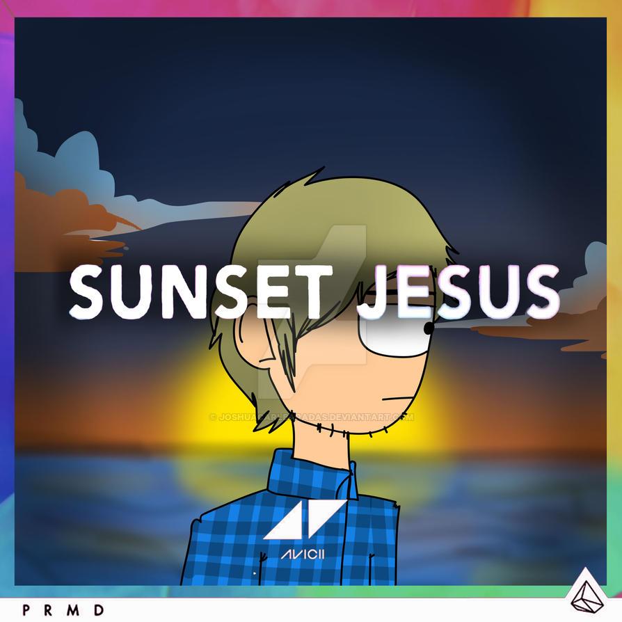 Avicii Sunset Jesus By Joshuacarlbaradas On Deviantart