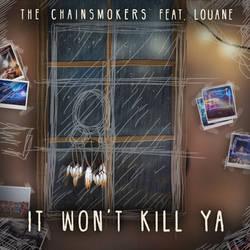 The Chainsmokers and Louane - It Won't Kill Ya (2) by joshuacarlbaradas