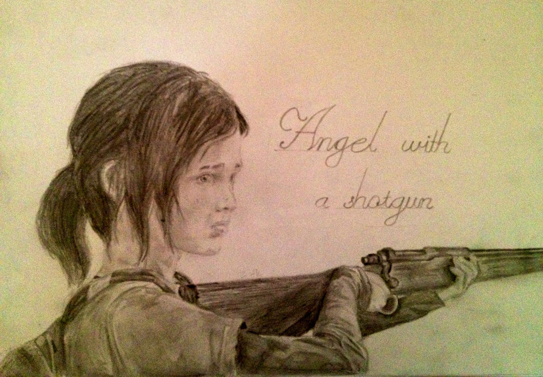 The Last Of Us- Ellie, an angel with a shotgun by zakValkyrie