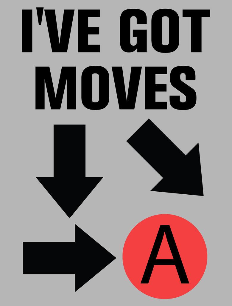 I've got moves by biotwist