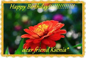 Happy Birthday!!!!!!!!!!!!!! my dear friend Ksenia by stalker034