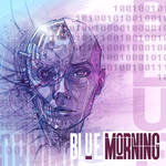 revised BLUE MORNING Album Coming SOON!