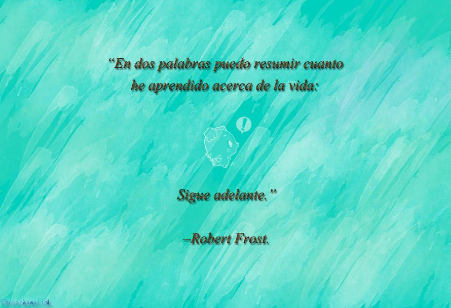 Wallpaper Frase Robert Frost By Cheesekawaiibl On Deviantart