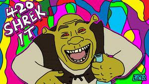 420 Shrek It