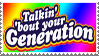 Talkin' 'Bout Your Gen Stamp by LoudNoises