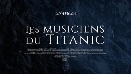 D.Werka - Les Musiciens du Titanic
