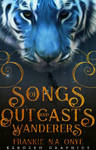 Songs of Outcasts and Warriors