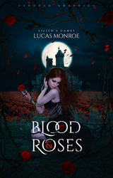 Blood And Roses (non commercial)