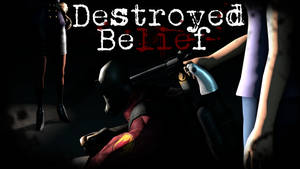 Destroyed Belief Poster