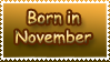 Born in November by Teeter-Echidna