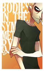 Bodies In The Symmetry by vert-is-ninja