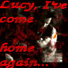 Lucy, I've Come Home Again... by dreamwriter2010