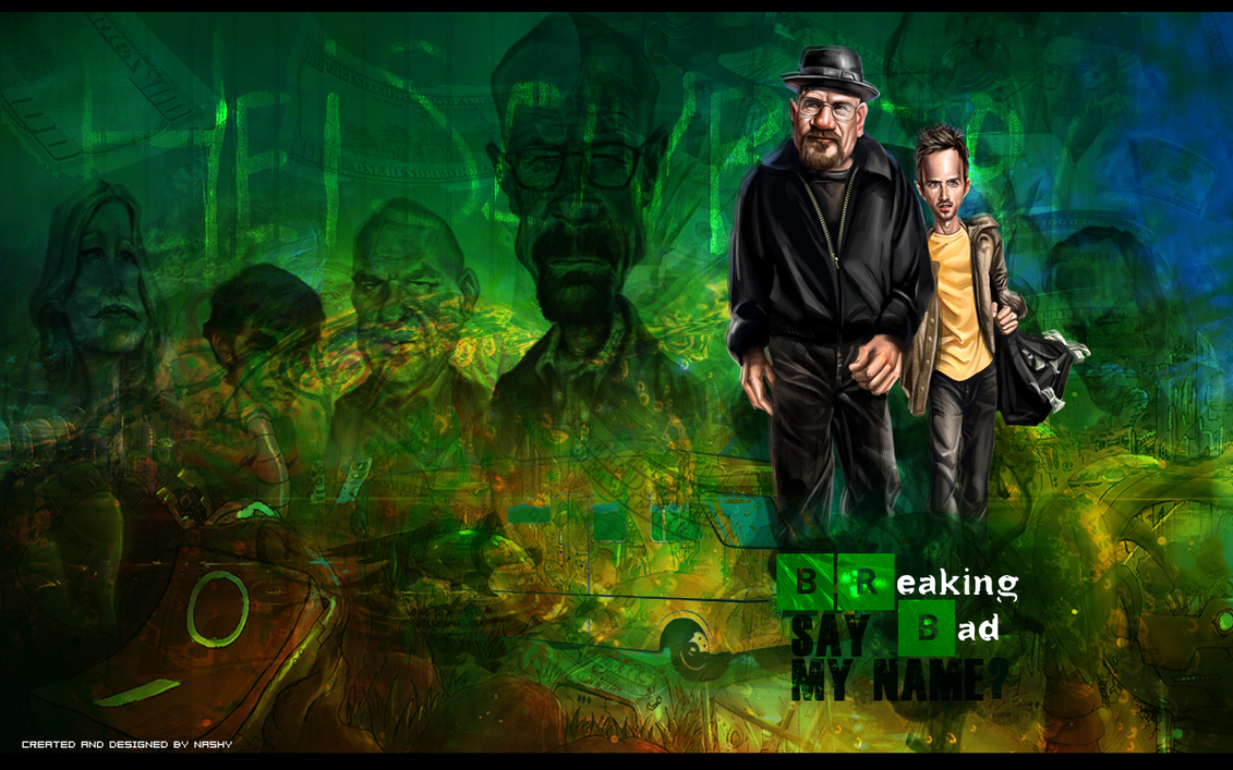 BREAKING BAD WALLPAPER BY NASHY By Moha93