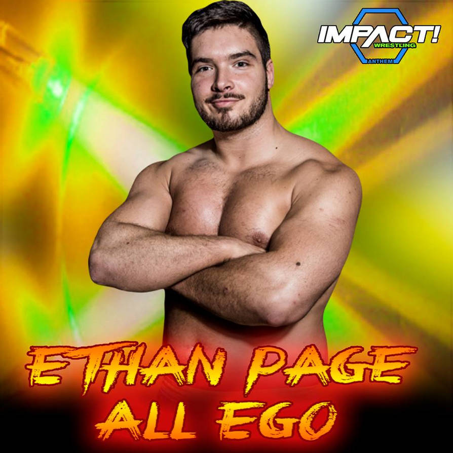Ethan Page - All Ego [Custom Cover] by JohnnyGat1986