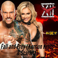Karrion Kross and Scarlett  - Fall and Prey