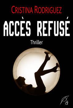 ACCES REFUSE / Thriller
