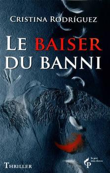 Le baiser du banni - Thriller fantastique