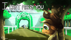 I Can't Marry You by Eztp