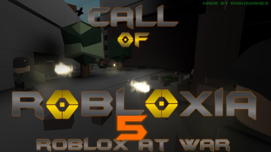 Call of Robloxia 5 Roblox at War by bloxseb59