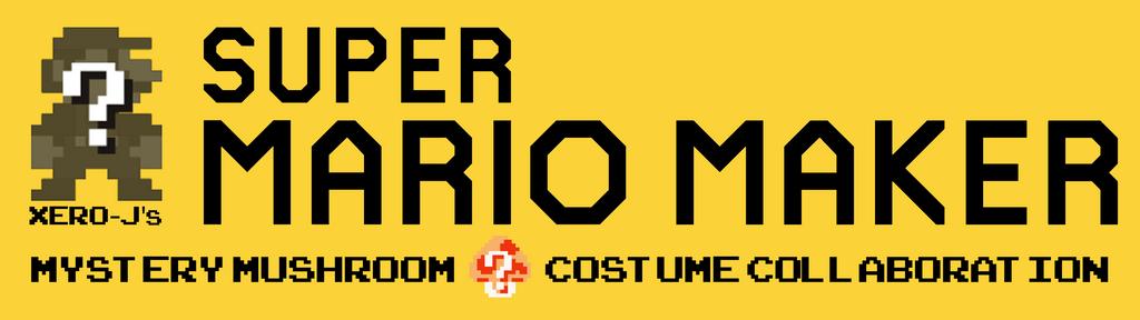 Super Mario Maker: Mystery Mushroom Costume Collab by Xero-J