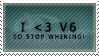 I love v6 by AraulsStamps